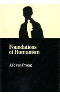 The Foundations of Humanism 9780879751678