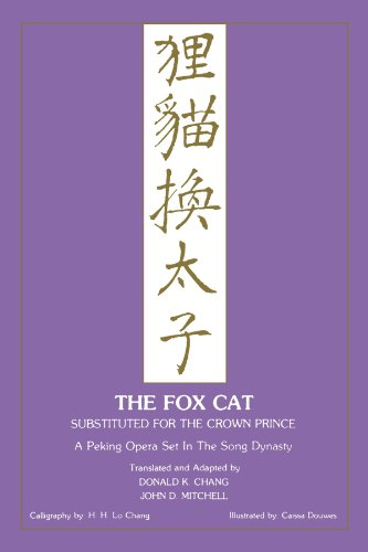 Fox Cat: A Peking Opera Set in the Song Dynasty 9780873590419