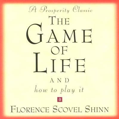The Game of Life: And How to Play It 9780875168173