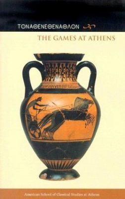 The Games at Athens 9780876616413