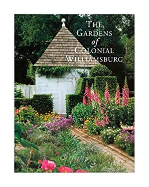 The Gardens of Colonial Williamsburg 9780879351588