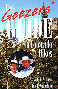 The Geezers' Guide to Colorado Hikes 9780870816550