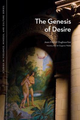 The Genesis of Desire 9780870138768