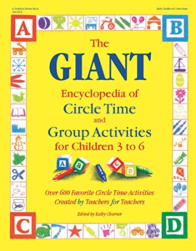 The Giant Encyclopedia of Circle Time and Group Activities: For Children 3 to 6 9780876591819