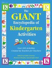 The Giant Encyclopedia of Kindergarten Activities 3891471