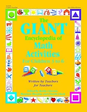The Giant Encyclopedia of Math Activities for Children 3 to 6 9780876590447