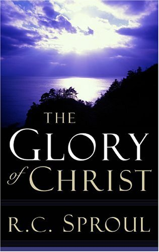 The Glory of Christ 9780875527031
