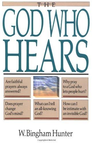 The God Who Hears 9780877846048