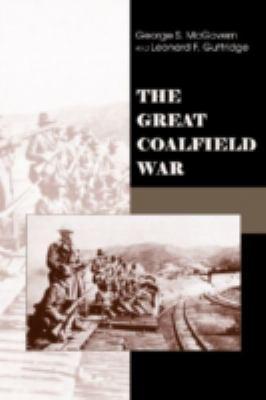 The Great Coalfield War 9780870813818