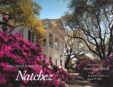 The Great Houses of Natchez 9780878053056