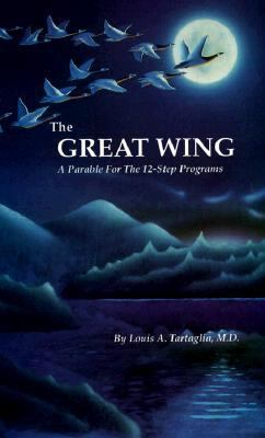 The Great Wing: A Parable for the 12-Step Programs