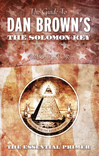 The Guide to Dan Brown's the Solomon Key 9780875168166