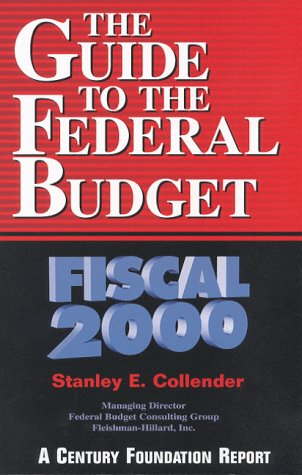 The Guide to the Federal Budget: Fiscal 2000 9780870784347