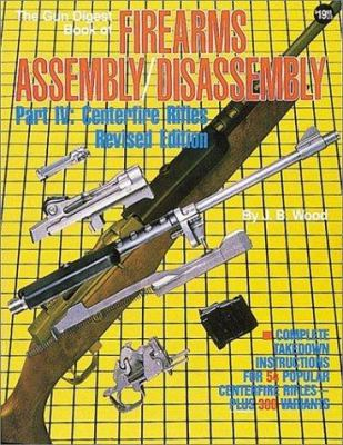The Gun Digest Book of Firearms Assembly/Disassembly 9780873491235
