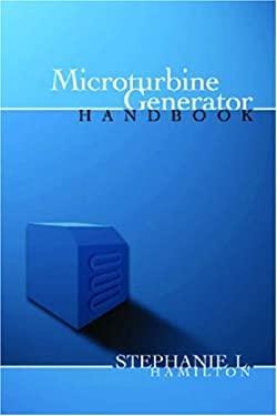 The Handbook of Microturbine Generators 9780878148530