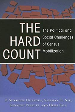 The Hard Count: The Political and Social Challenges of Census Mobilization 9780871543639