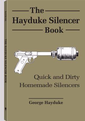 The Hayduke Silencer Book 9780873645225