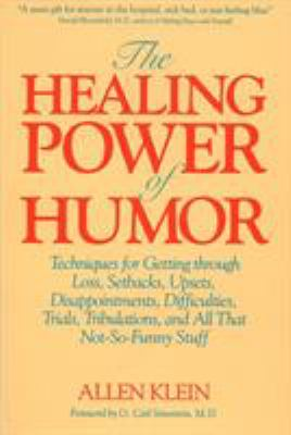 The Healing Power of Humor 9780874775198