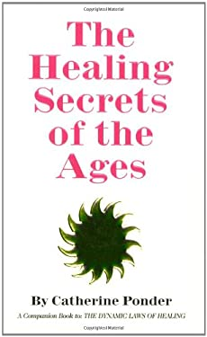 The Healing Secrets of the Ages 9780875165509