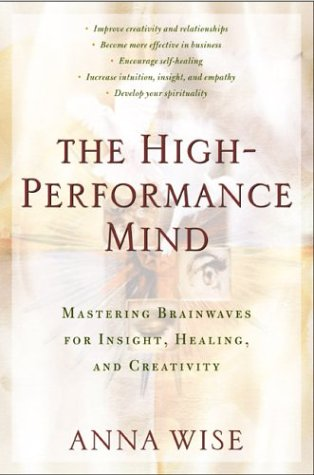 The High-Performance Mind 9780874778502