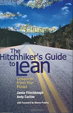 The Hitchhiker's Guide to Lean: Lessons from the Road 9780872638310