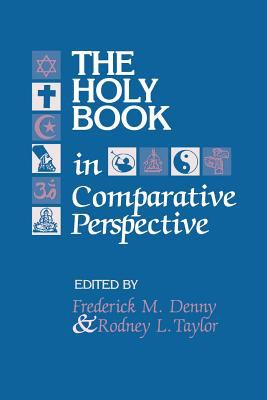 The Holy Book in Comparative Perspective 9780872499669