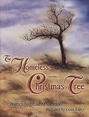 The Homeless Christmas Tree 9780875653846