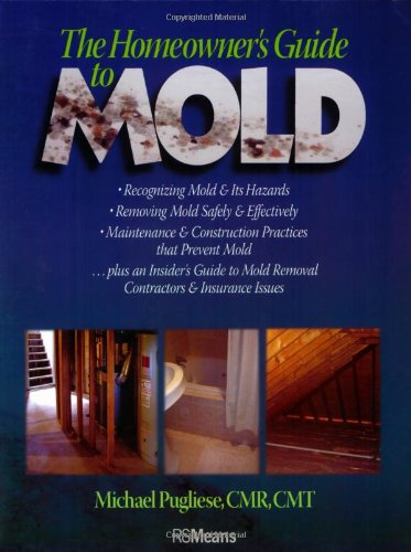 The Homeowner's Guide to Mold 9780876298213