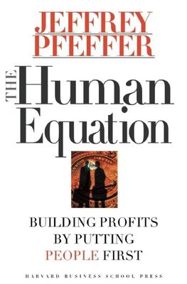 The Human Equation: Building Profits by Putting People First 9780875848419