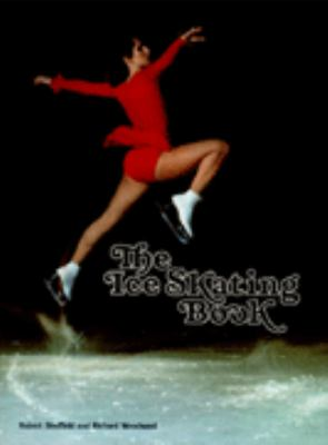 The Ice Skating Book 9780876639207