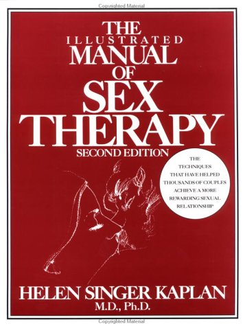 The Illustrated Manual of Sex Therapy 9780876305188