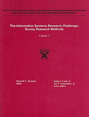 The Information Systems Research Challenge: Survey Research Methods: Volume 3 9780875842592