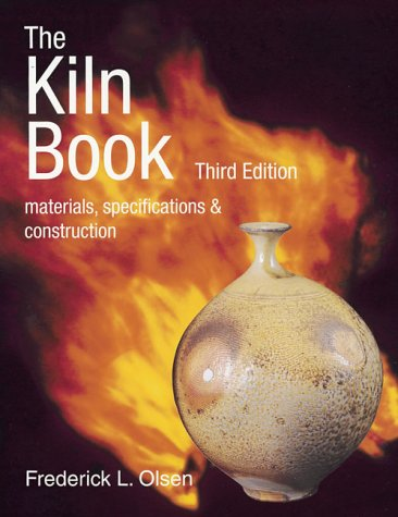 The Kiln Book: Materials, Specifications & Construction 9780873419109