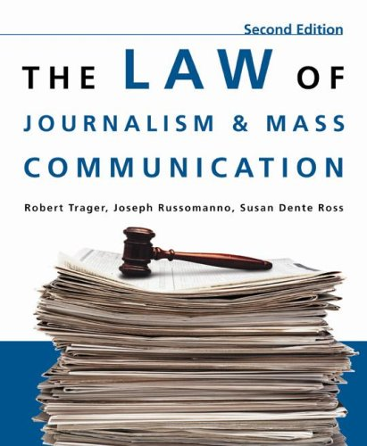 The Law of Journalism and Mass Communication, 2nd Edition 9780872899230