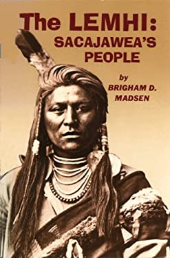 The Lemhi: Sacajawea's People 9780870042676