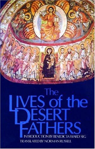 The Lives of the Desert Fathers: The Historia Monachorum in Aegypto 9780879079345