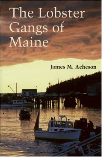 The Lobster Gangs of Maine 9780874514513