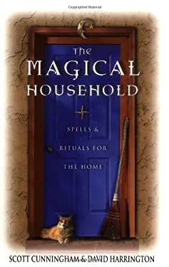 The Magical Household: Spells & Rituals for the Home 9780875421247