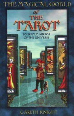 The Magical World of the Tarot 9780877288732