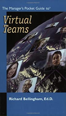 The Manager's Pocket Guide to Virtual Teams 9780874256154