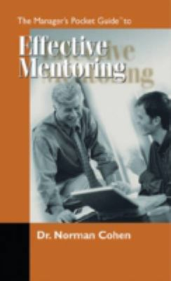 The Managers Pocket Guide to Effective Mentoring 9780874254693
