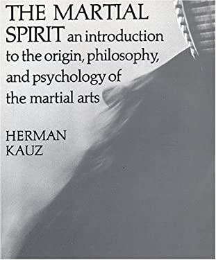 The Martial Spirit 9780879513276