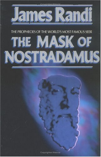 The Mask of Nostradamus: The Prophecies of the World's Most Famous Seer 9780879758301