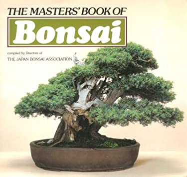 The Master's Book of Bonsai 9780870114533