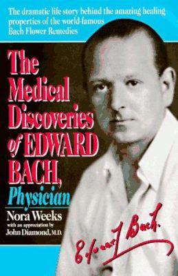 The Medical Discoveries of Edward Bach, Physician 9780879836429