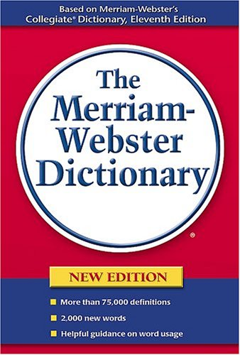 The Merriam-Webster Dictionary 9780877796367