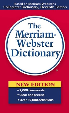 The Merriam-Webster Dictionary 9780877799306