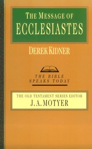The Message of Ecclesiastes 9780877842866