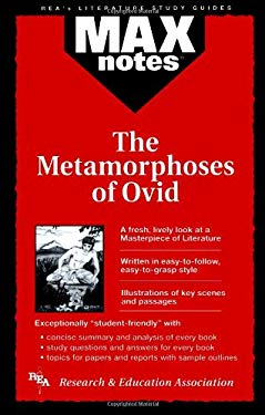 Metamorphoses of Ovid, the (Maxnotes Literature Guides) 9780878910274
