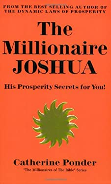 The Millionaire Joshua, His Prosperity Secrets for You! 9780875162539